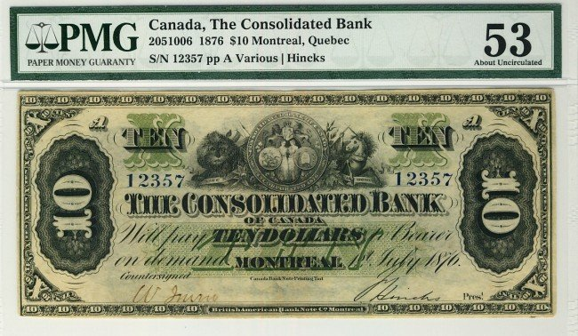 22: The Consolidated Bank 1876 $10 No.12357 CH-205-10-0