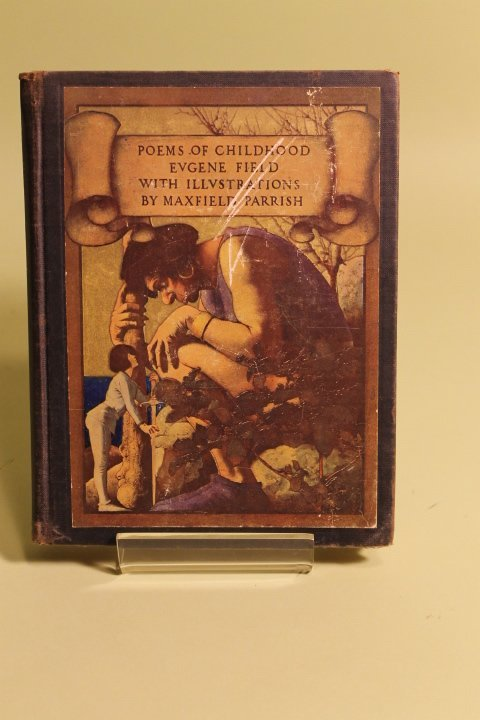Poems of Childhood, w/illus. by Maxfield Parrish