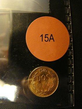 15A: 1945 Gold Mexican DOS-PESOS