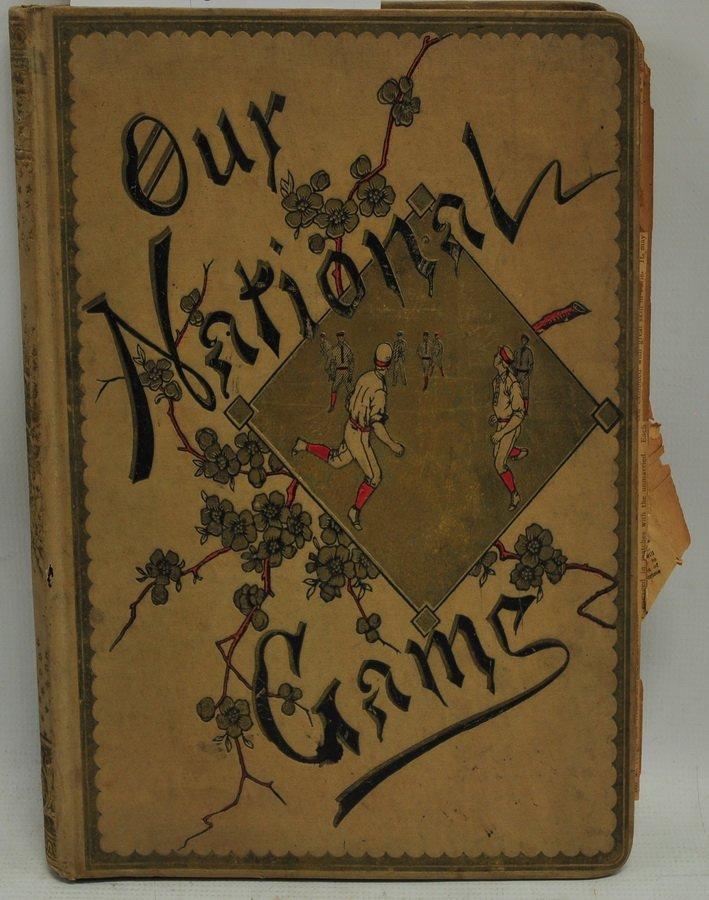 Original 1887 Our National Game Scrapbook