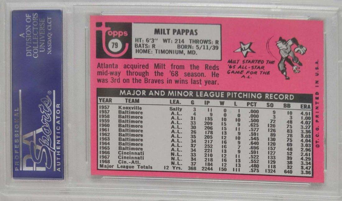 1969 Topps Milt Pappas PSA Graded Mint 9 - 2