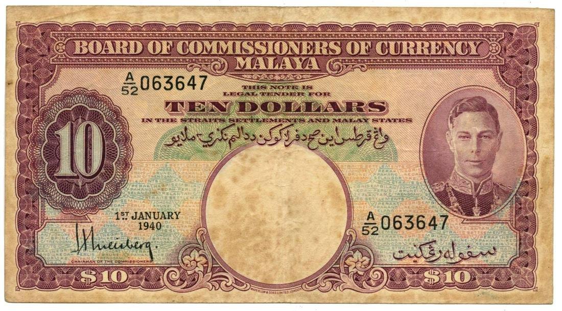 MALAYA George VI $10 1940 A/52 063647. Original GVF,