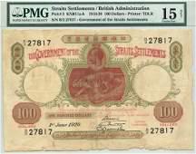 STRAITS SETTLEMENTS $100 1920 very rare PMG 15 NET