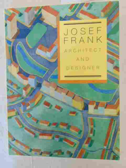"Book, Josef Frank, ""Josef Frank Architect and Designer"""