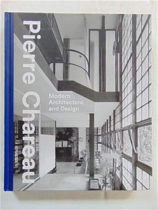 """Book, Pierre Chareau Architecture: """"Pierre Chareau:"""