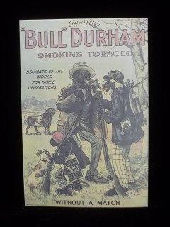 14: Bull Durham Black Americana Tobacco Sign