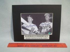 Mickey Mantle Hank Aaron Autograph Photo