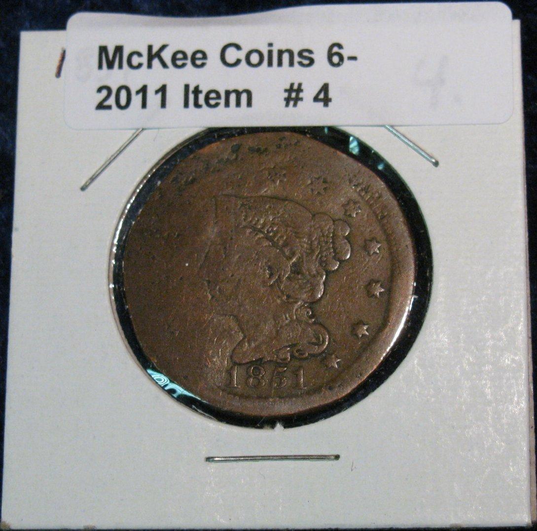 4: 4. 1851 U.S. Large Cent. VG-8 details. Damaged.