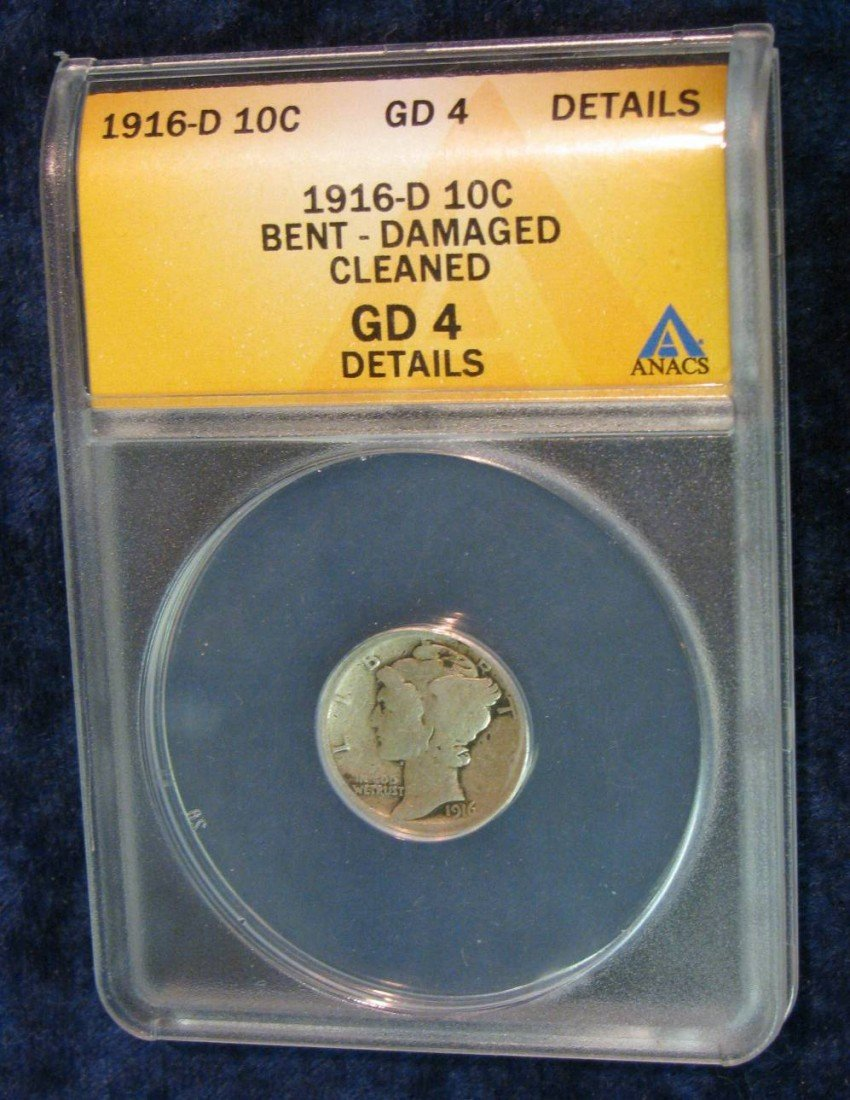 "1435: 1435. 1916 D Mercury Dime. Slabbed by ANACS ""Bent"