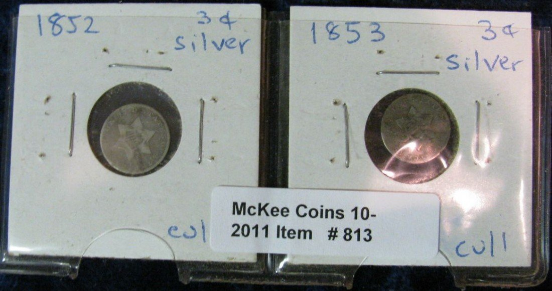 813. 1852 & 53 Low Grade 3-Cent Silvers.