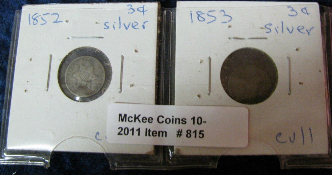 815. 1852 & 53 Low Grade 3-Cent Silvers.