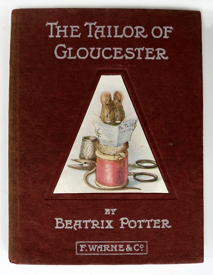 POTTER, BEATRIX, The Tailor of Gloucester