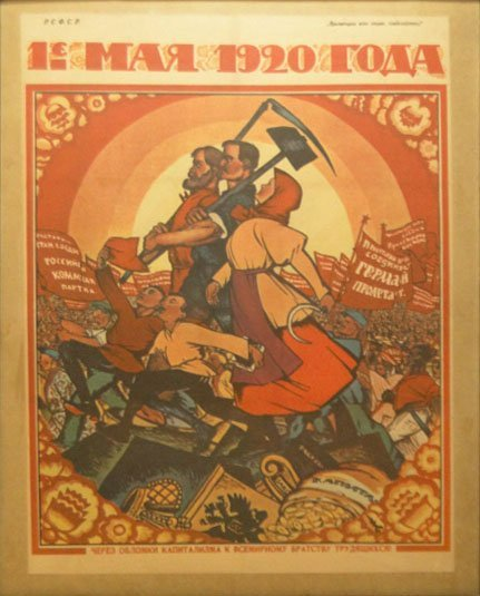 MARCH 1 1920 RUSSIAN MAY DAY POSTER