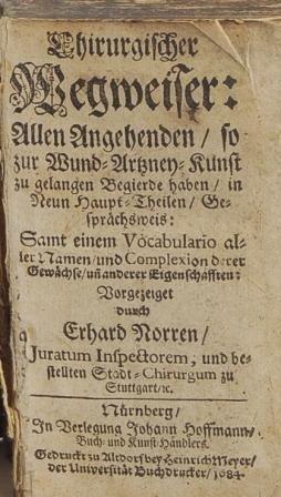 105A: 17th Century SURGICAL ADVISER , Nuerenburg 1684
