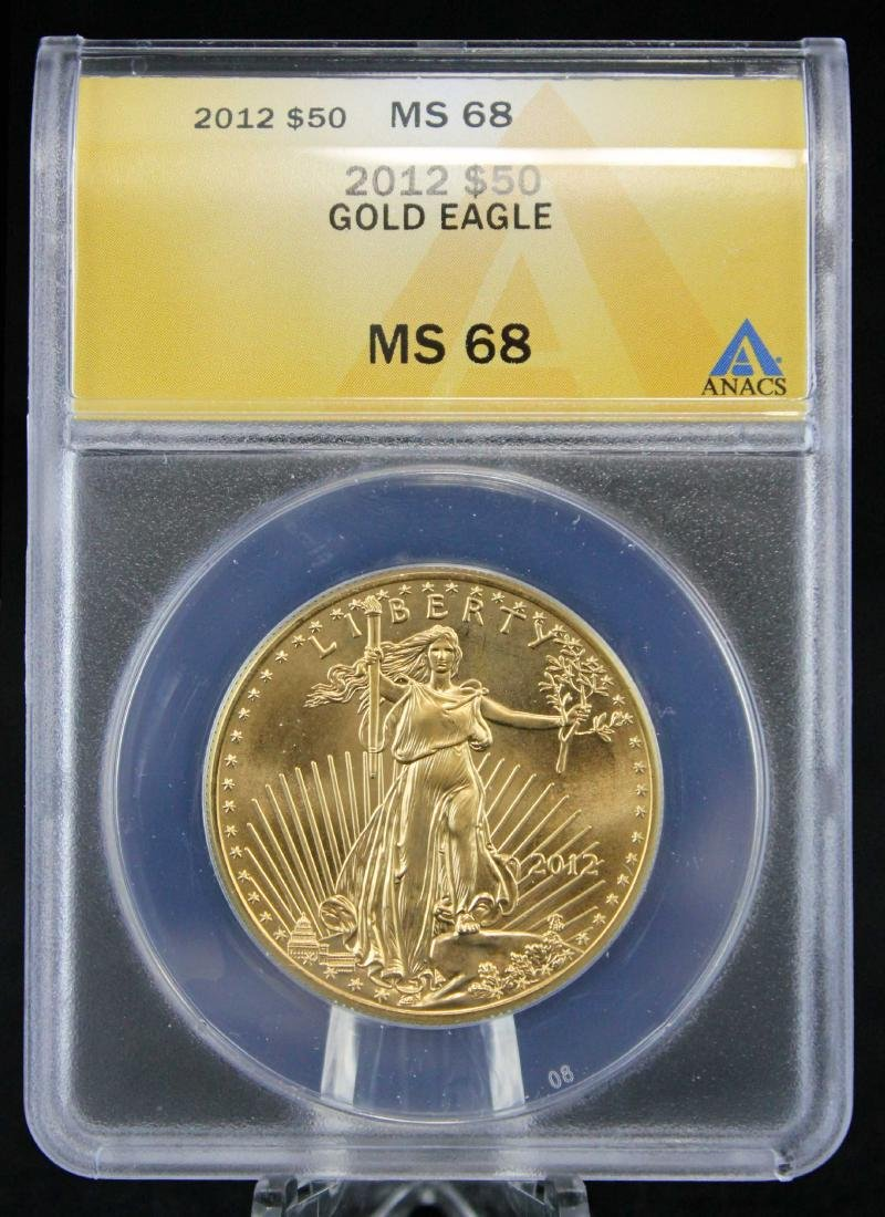 2012 Gold Eagle $50 Coin 1 Troy Oz.  ANACS MS 68