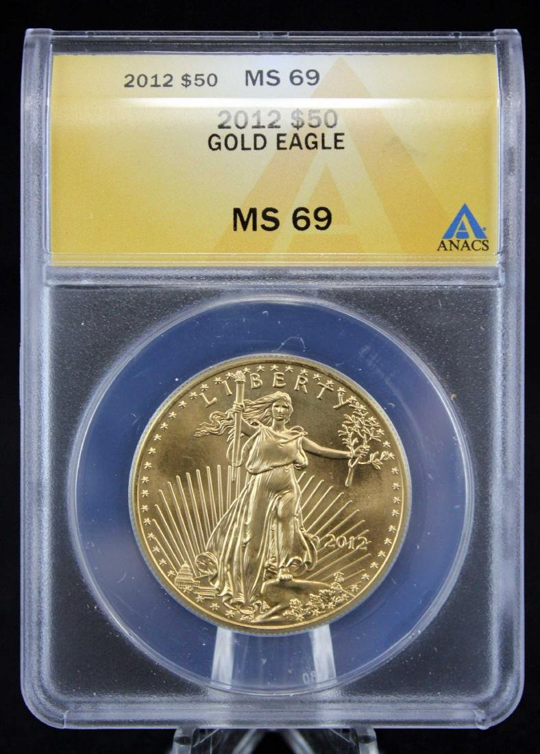 2012 Gold Eagle $50 Coin 1 Troy Oz.  ANACS MS 69