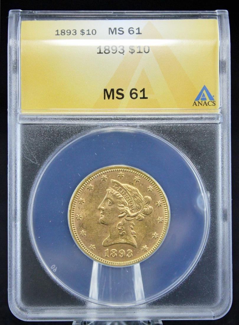 1893 $10 Liberty Head Gold Coin ANACS Graded MS 61
