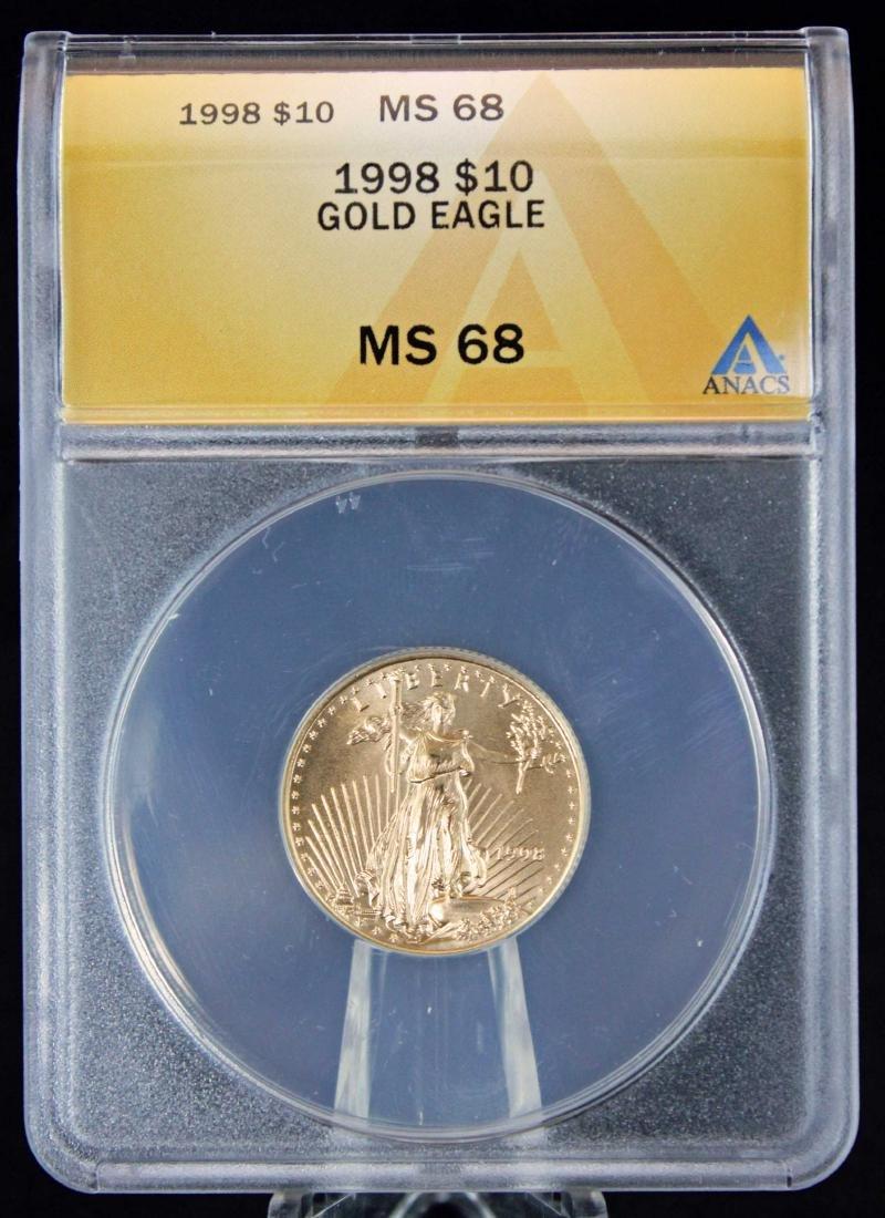 1998 $10 1/4 Troy Oz. Gold Eagle ANACS MS 68