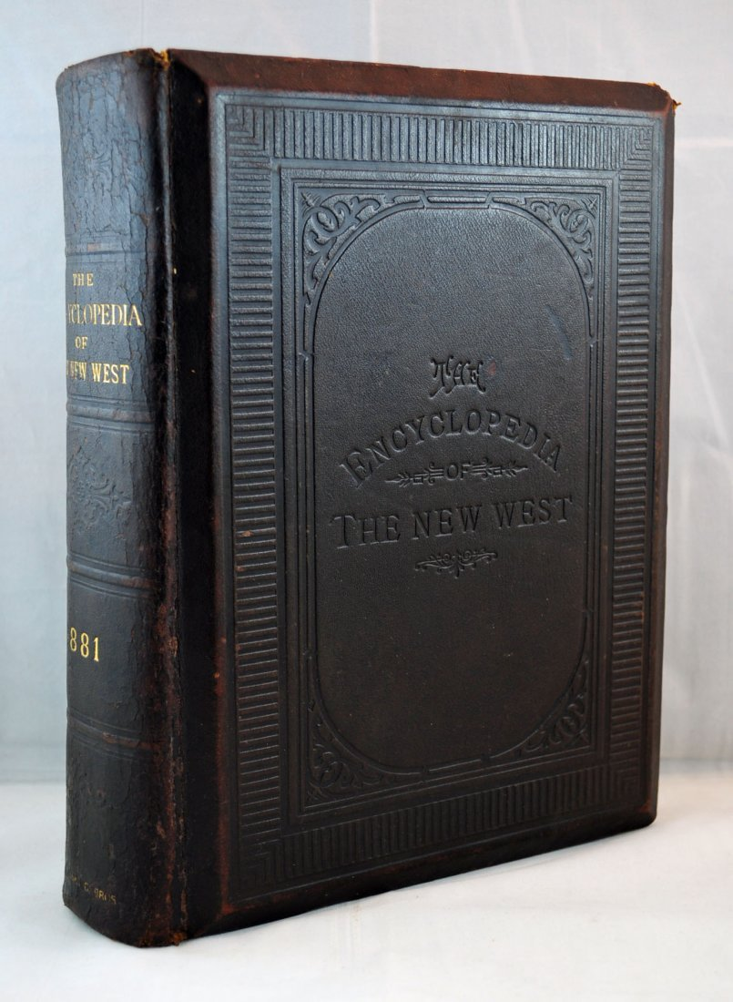 The Encyclopedia of the New West 1881