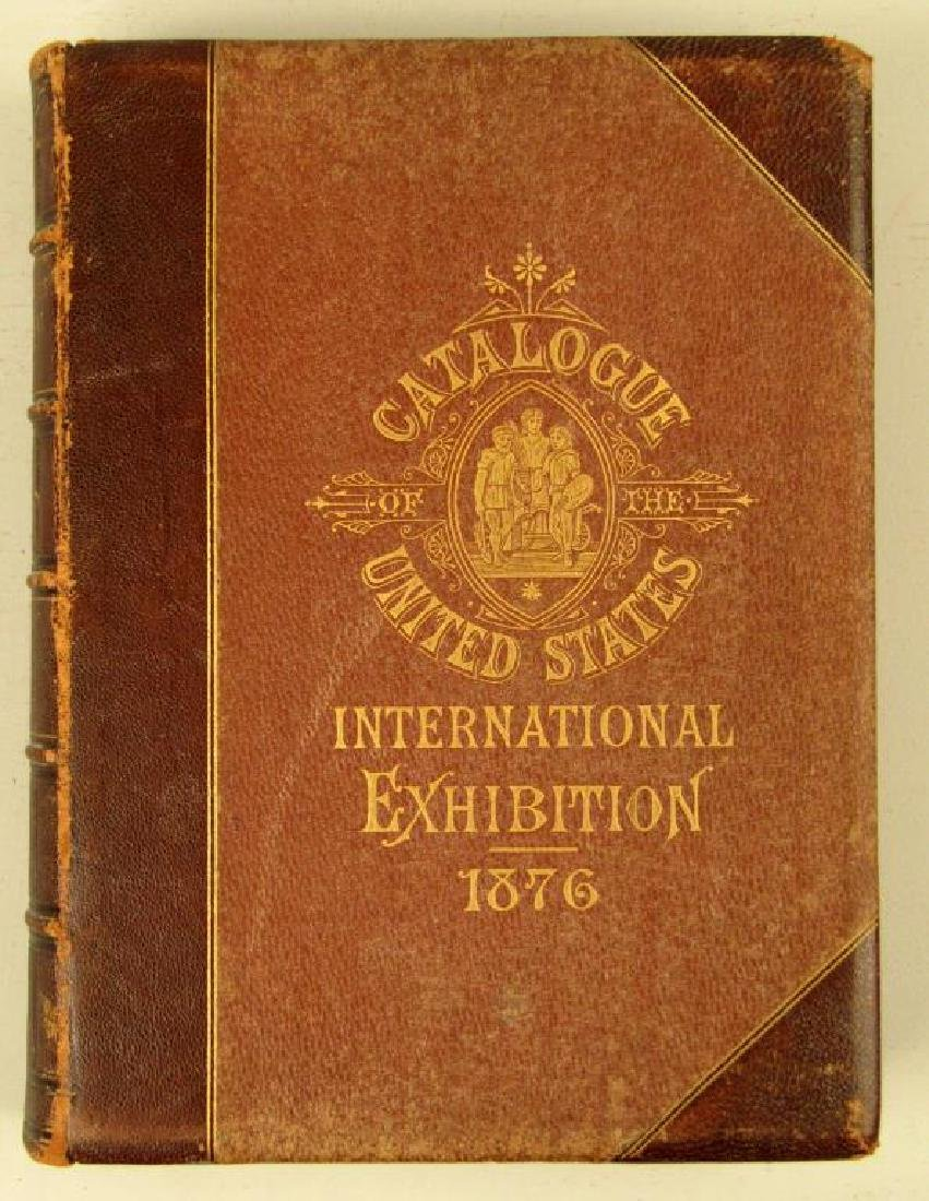 Catalog of the US International Exhibition 1876