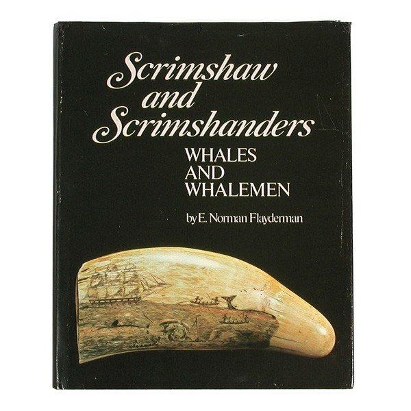 21: Scrimshaw & Scrimshanders, E. Norman Flayderman.