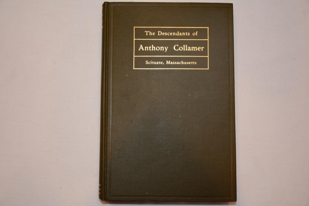 Descendants of Anthony Collamer of Scituate, MA