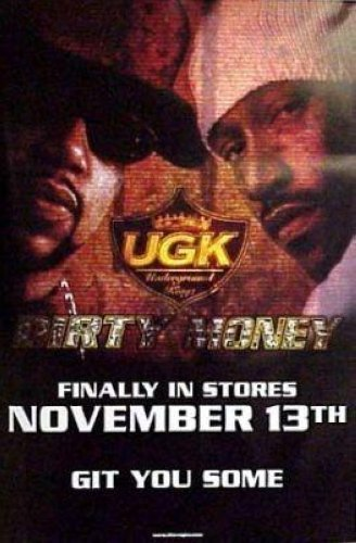 UGK UNDERGROUND KINGS - DIRTY MONEY 24x36 POSTER P263