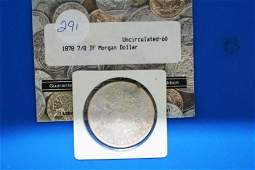 291: (1) 1878 P Morgan Silver Dollar