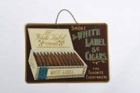 White Label Cigar Sign