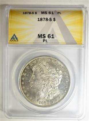 1878-S MORGAN DOLLAR ANACS MS-61 PL