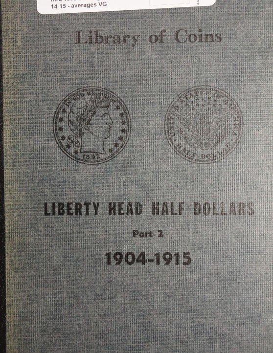 14: 30 coin Barber half $ book 1904 thru 1915 missing 0