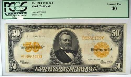 1922 $50 GOLD CERTIFICATE PCGS 40