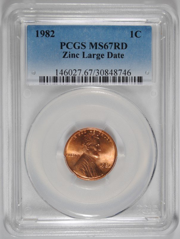 1982 LARGE DATE LINCOLN CENT ( ZINC ) PCGS MS-67 RED