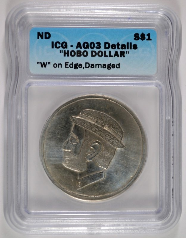 "NO DATE ""HOBO DOLLAR"" A MORGAN ICG AUTHENTICATED  ""W"""