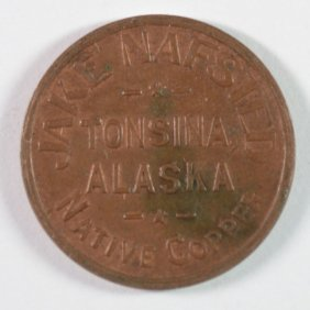 1800's-1900's Jake Nafsted Native Copper Token Tonsina