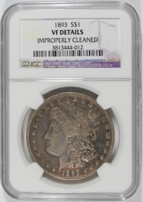 1893 Morgan Silver Dollar, Ngc Vf Cleaned
