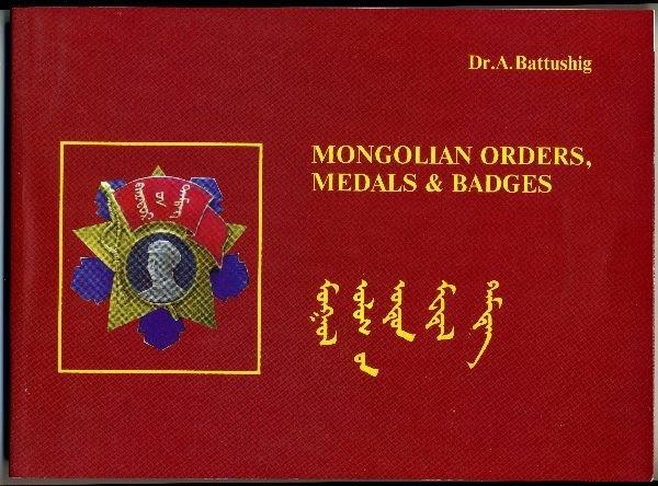 10: Dr. phil. Battushig, Achitsaikhan; Mongolian Orders