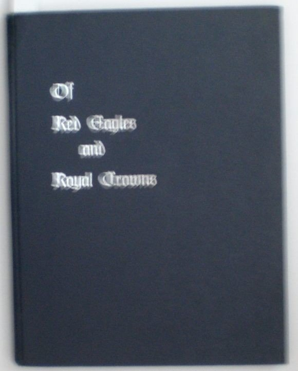 14: Hammelmann, William E.; Of Red Eagles and Royal Cro