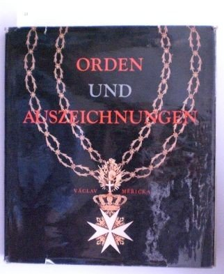 23: Mericka, Vaclav; Orden und Auszeichnungen. Prag, Sv