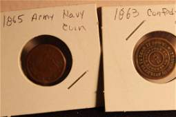 2 COINS 1863 CONFEDERATE COIN AND 1865 ARMY NAVY COIN N