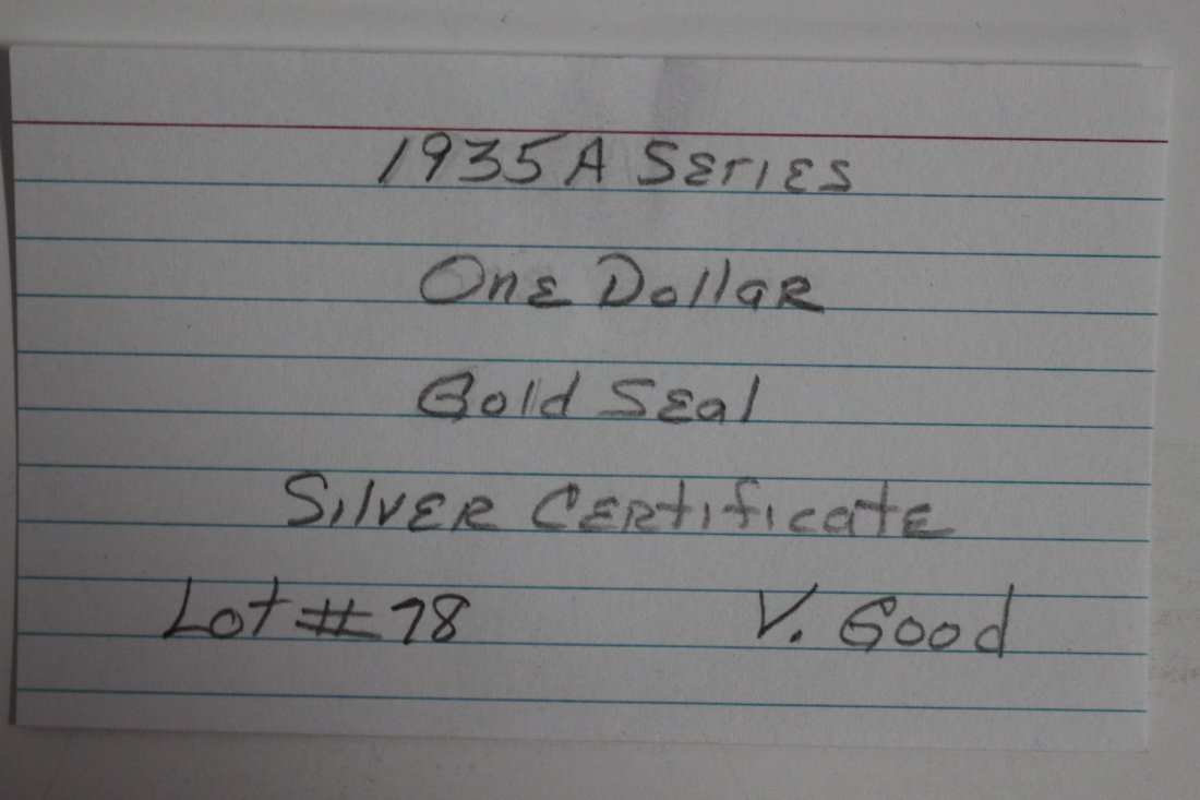 1935 – A SERIES ONE DOLLAR GOLD SEAL SILVER CERTIFICATE - 3