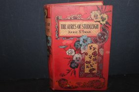 The Ayres Of Studleigh By Annie S. Swan - Excellent