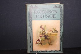 The Life And Adventures Of Robinson Crusoe By Daniel