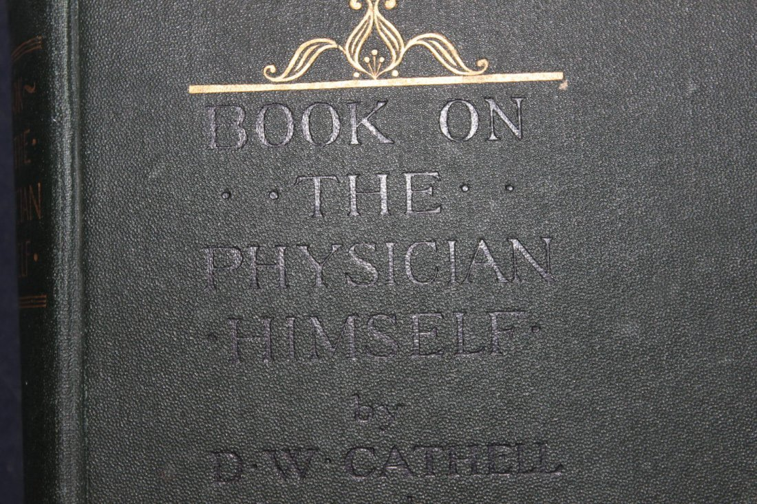 MEDICAL BOOK ON THE PHYSICIAN HIMSELF WRITTEN BY DW - 2