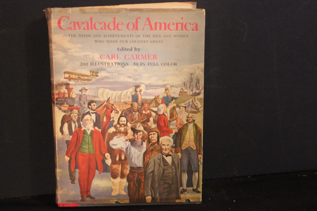 CAVALCADE OF AMERICA EDITED BY CARL CARMER GREAT