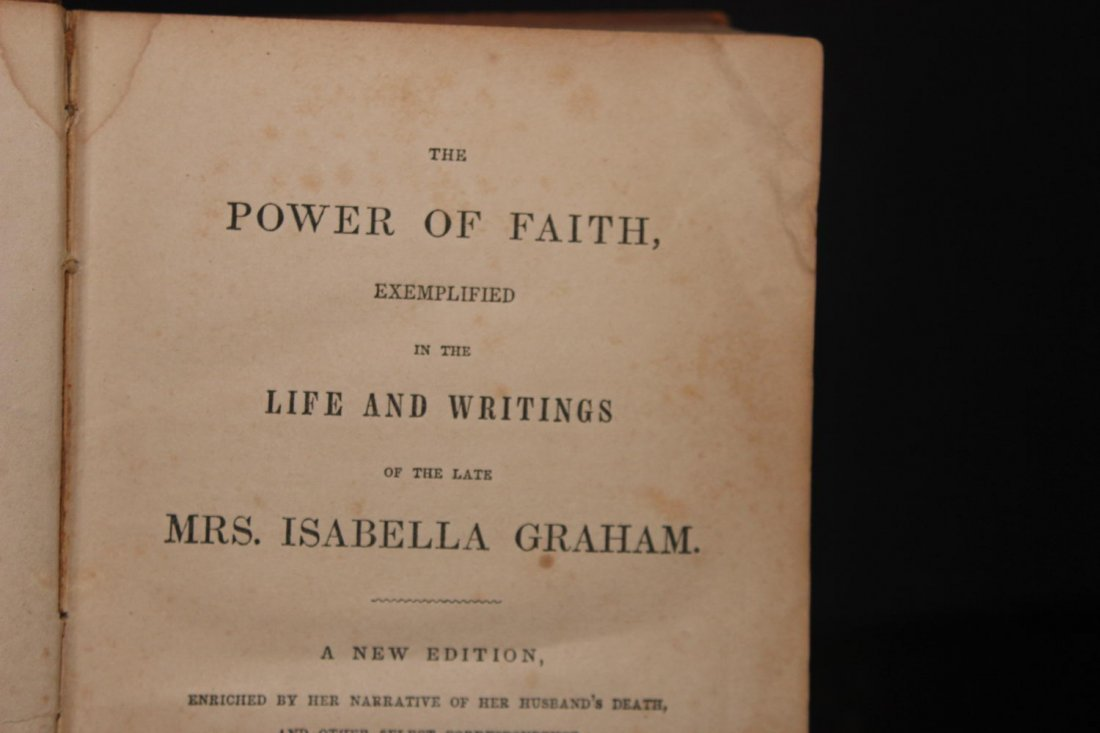 THE POWER OF FAITH LIFE AND WRITINGS MRS. ISABEL GRAHAM - 3
