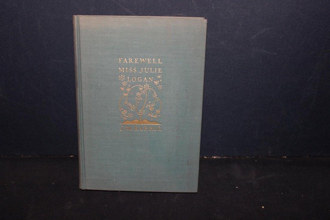 NICE BOOK BY JM BARRIE FAREWELL MISS JULIE LOGAN 103