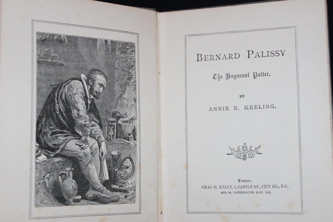 BERNARD PALISSY THE HUGUENOT POTTER PRINTED IN LONDON - 2