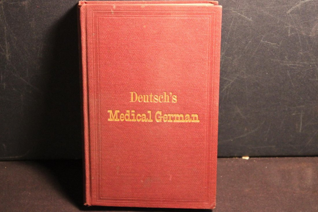 DEUTSCH'S MEDICAL GERMAN 1910- THIS BOOK IS TO HELP