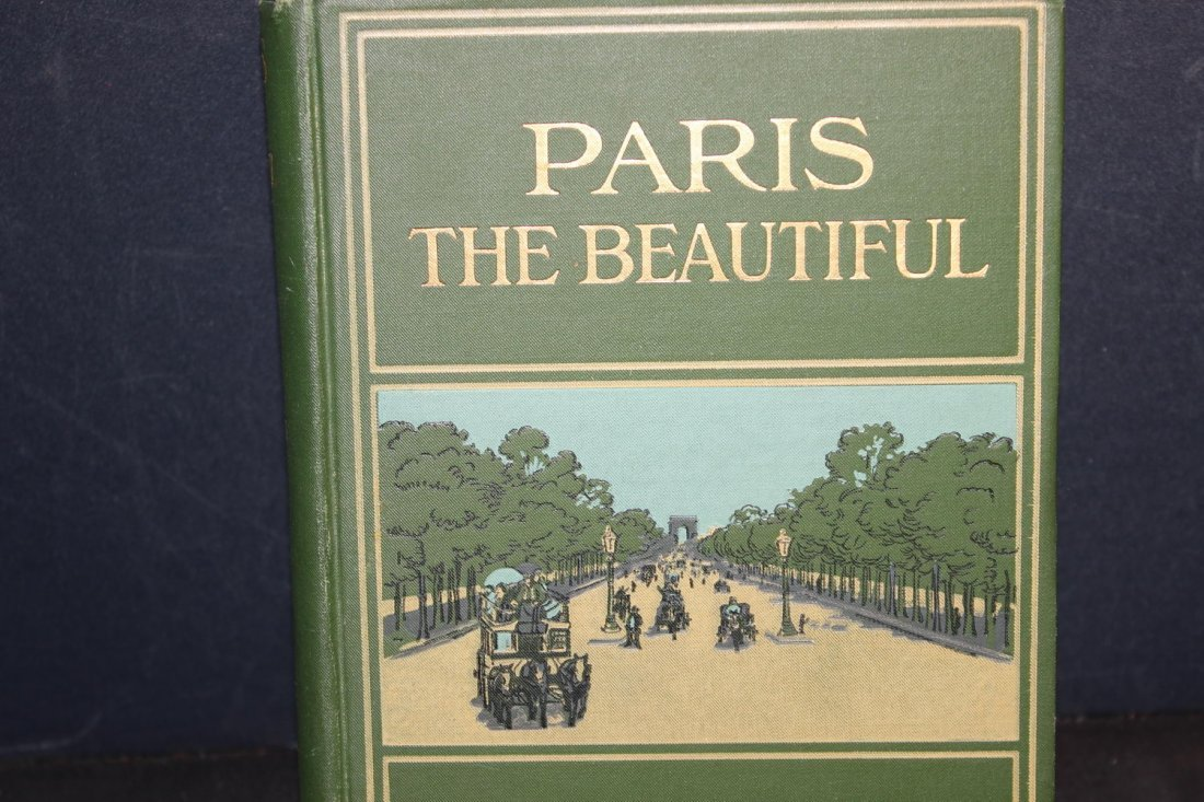 PARIS THE BEAUTIFUL BY LILLIAN WHITING 399 PAGES - 2